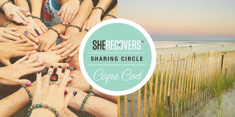 SHE RECOVERS Cape Cod Sharing Circle tickets