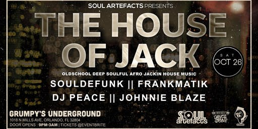 SoulArtefacts presents The House of JACK
