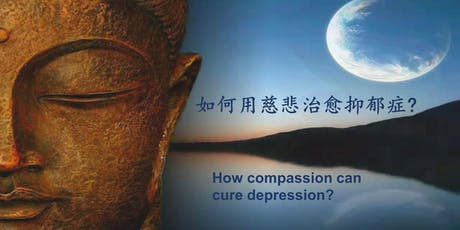 How compassion can cure depression? tickets