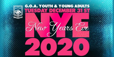 G.O.A. New Years Eve Youth & Young Adults Party tickets