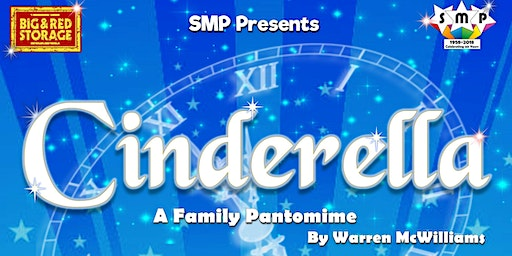 SMP Presents - Cinderella, a family pantomime.