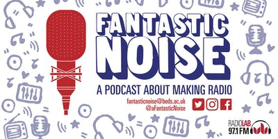 Beds Talks: Fantastic Noise – Making Radio Drama (featuring Jeremy Howe, Editor of BBC Radio 4's 'The Archers')