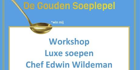 Workshop Luxe Soepen tickets
