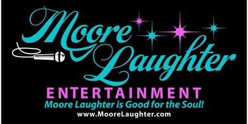The Moore Laughter Clean Comedy Show