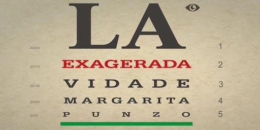 La exagerada vida de Margarita Punzó