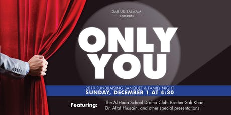 Only You: Dar-us-Salaam 2019 Annual Banquet tickets