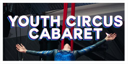 Youth Circus Cabaret