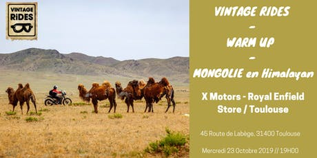 Warm up Toulouse : Mongolie en RE Himalayan X Vintage Rides billets