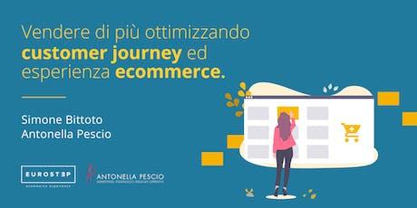 Vendere di più ottimizzando customer journey ed esperienza ecommerce. biglietti