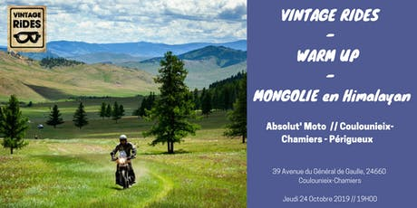 Warm up Périgueux : Mongolie en RE Himalayan X Vintage Rides billets