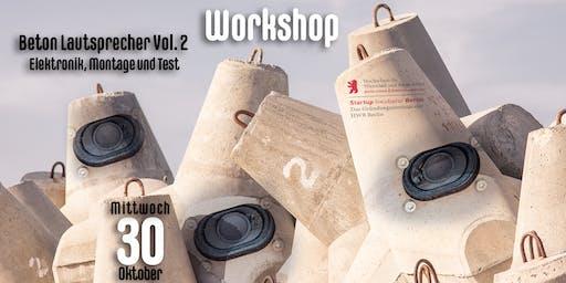 Workshop: Beton Lautsprecher Vol. 2 - Elektronik, Montage und Test