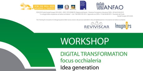 Workshop - Digital Transformation | Focus Occhialeria biglietti