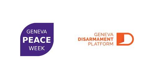 2019 Geneva Peace Week: Weapons Governance