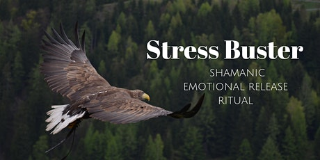 Stress Buster ~ Shamanic Emotional Release Ritual (Oval) tickets