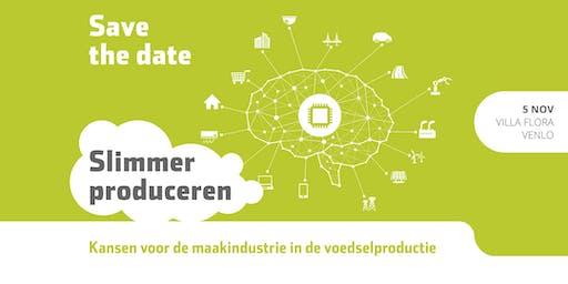 Slimmer Produceren | Kansen voor de maakindustrie in de voedselproductie