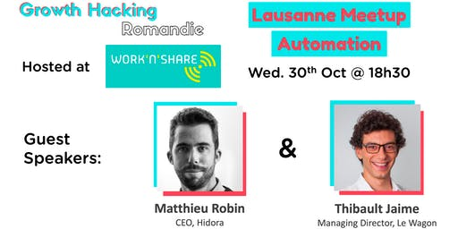 Growth Hacking Lausanne: Automation