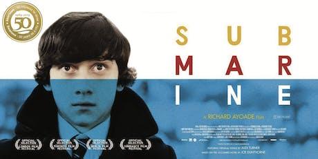 Submarine (Film, Fiction & Food) tickets
