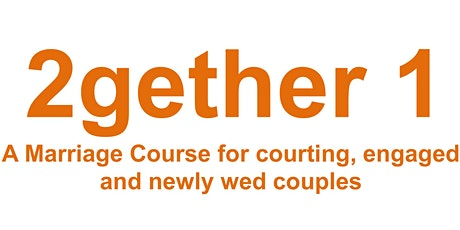 2Gether1  Marriage Preparation Weekend Course tickets