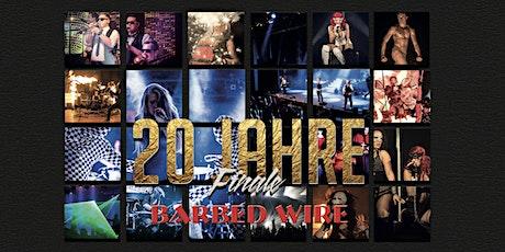 Barbed Wire • Jubiläum • 20 Jahre • Finale • 19.09.2020 Tickets
