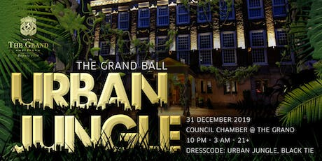 THE GRAND BALL - URBAN JUNGLE NYE PARTY billets