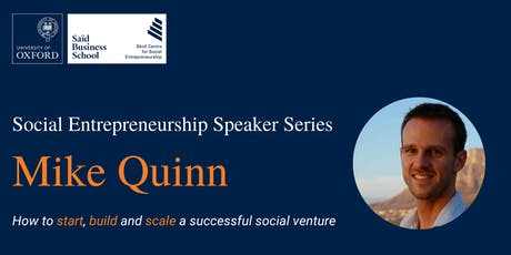 Social Entrepreneur Speaker Series with Mike Quinn tickets