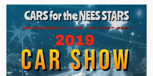 Cars for the NEES STARS  car show sponsored by The VFW Post 6027