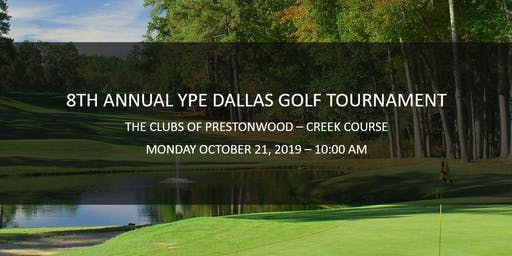 8th Annual YPE Dallas Golf Tournament