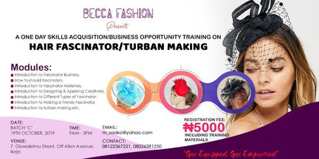 Becca Fashion Skills Acquisition Training On Hair Fascinators And Turban tickets