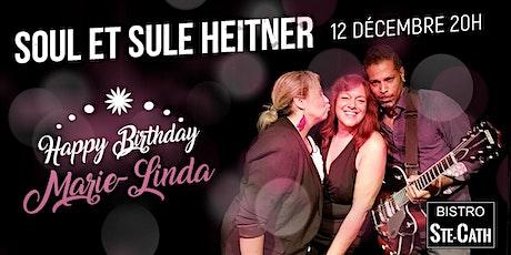 Soul et Sule Heitner pour la fête de Marie-Linda billets