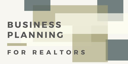 Business Planning for Realtors