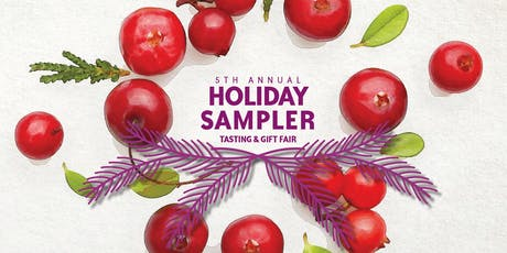 5th Annual Holiday Sampler: Tasting & Gift Fair tickets