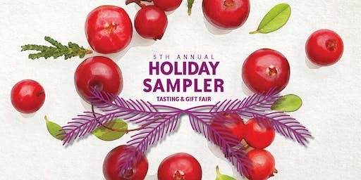 5th Annual Holiday Sampler: Tasting & Gift Fair