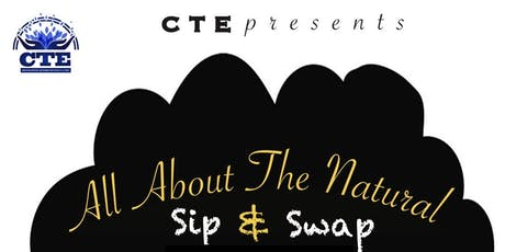 All About The Natural: Sip & Swap tickets
