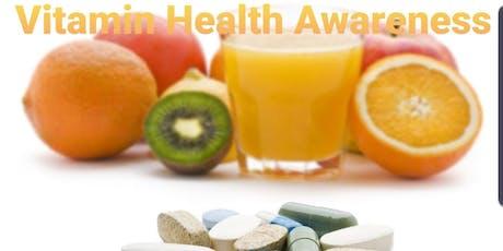 Vitamin Health Awareness  tickets