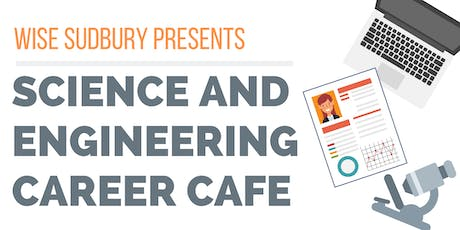 WISE Sudbury Science and Engineering Café tickets