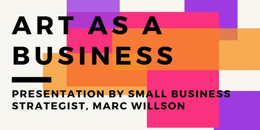 SBDC Presents: Art as a Business
