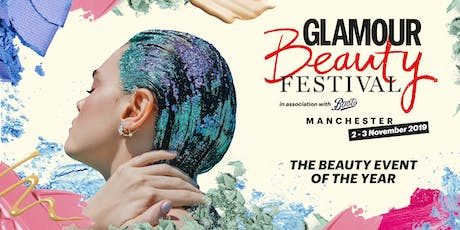 GLAMOUR Beauty Festival Manchester tickets