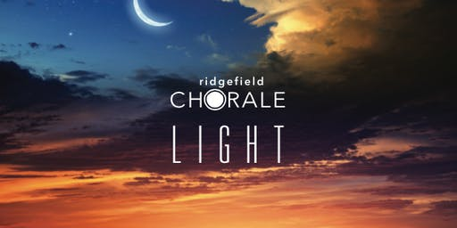 Ridgefield Chorale presents Light