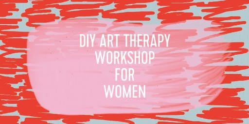 DIY Art Therapy Workshop for Women
