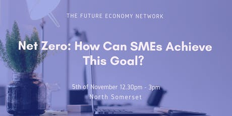 Business Lunch: How Can SMEs Achieve Net Zero? tickets