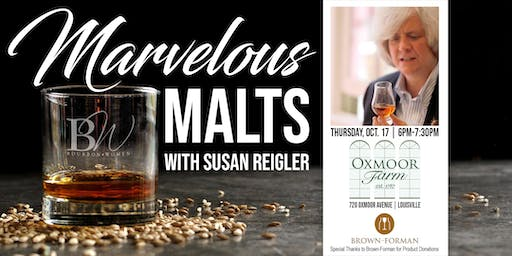 Bourbon Women - Marvelous Malts with Susan Reigler