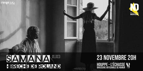 Samana (UK) + Brèche de Roland tickets
