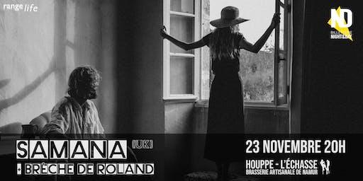 Samana (UK) + Brèche de Roland