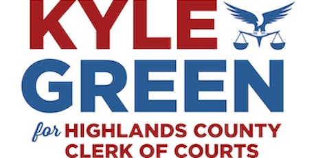 Kyle Green for Highlands County Clerk of Courts Campaign Kick-Off tickets