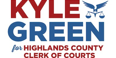 Kyle Green for Highlands County Clerk of Courts Campaign Kick-Off