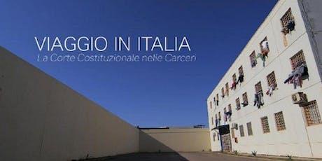 Viaggio in Italia. La Corte Costituzionale nelle carceri biglietti