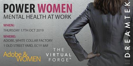 Power Women: Mental Health at Work tickets