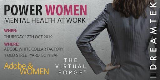 Power Women: Mental Health at Work