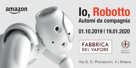 Robot e tecnologia al femminile biglietti