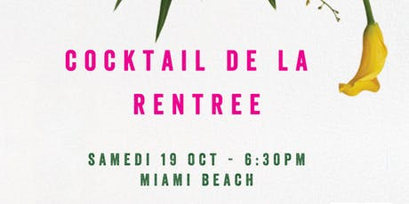 Cocktail de la rentrée de Miami Accueil tickets